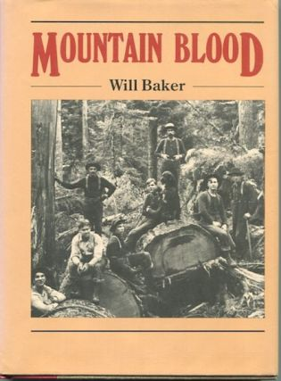 Mountain Blood. Will Baker