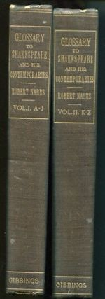A Glossary or Collection of Words, Phrases, Names, and Allusions To Customs, Proverbs, Etc.;...