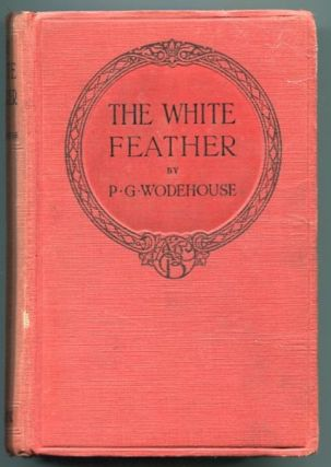 The White Feather. P. G. Wodehouse