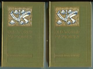 Old World Memories; In Two Volumes, Illustrated. Edward Lowe Temple