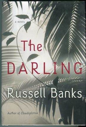 The Darling. Russell Banks