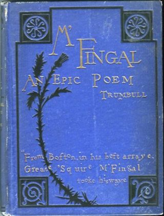 M'Fingal: An Epic Poem; With Introduction And Notes By Benjamin J. Lossing. John Trumbull