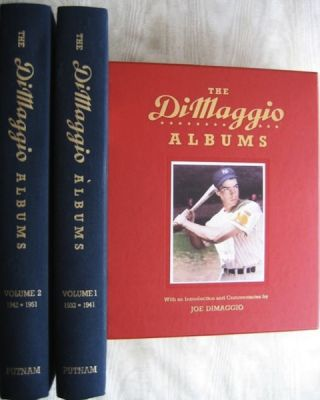 The Dimaggio Albums; Selections from Public and Private Collections Celebrating the Baseball...