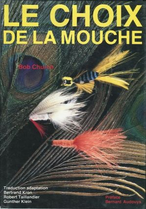 Le Choix De La Mouche; Traduction adaptation Bertrand Kron, Robert Taillandier, Gunther Klein....