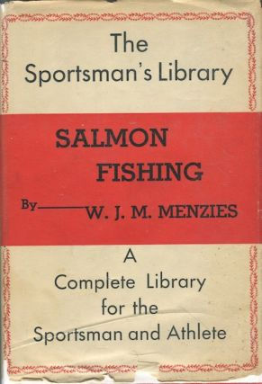 Salmon Fishing; ftrqd1. W. J. M. Menzies