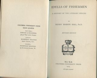 Idylls of Fishermen: A History of the Literary Species. Henry Marion Hall