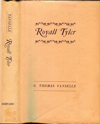 Royal Tyler. G. Thomas Tanselle