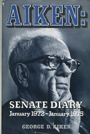 Aiken: Senate Diary January 1972 - January 1975. Aiken George D