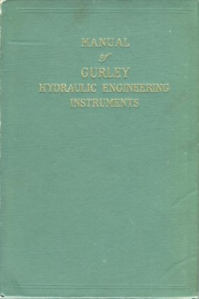 Manual of Gurley Hydraulic Engineering Instruments