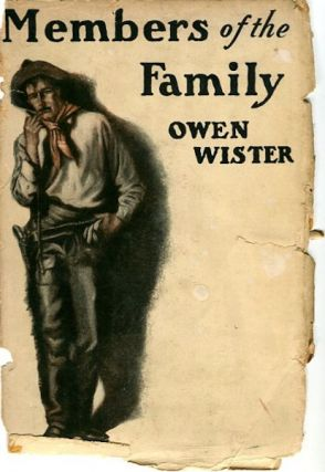 Members of the Family. Owen Wister