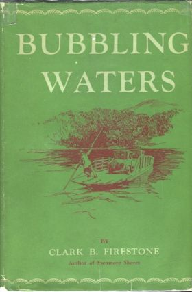 Bubbling Waters. Clark B. Firestone