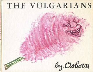 The Vulgarians. Osborn