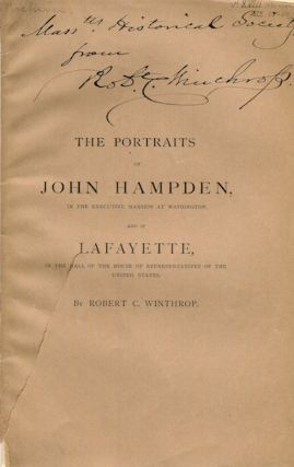 The Portraits Of John Hampden In The Executive Mansion In Washington And Of Lafayette In The Hall...