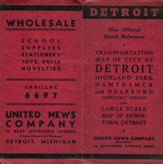 Transportation Map Of City Of Detroit, Highland Park; Hamtramck and Dearborn. United News Company
