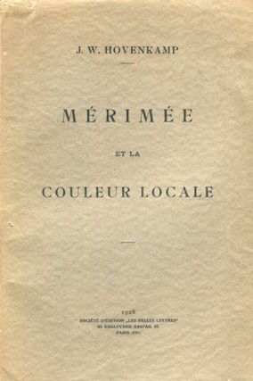 Merimee' Et La Couleur Locale. (Merimee' And Local Color - Contribution to the study of local...