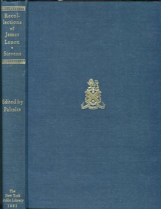 Recollections of James Lenox and the formation of his Library; Revised and Elucidated by Victor...