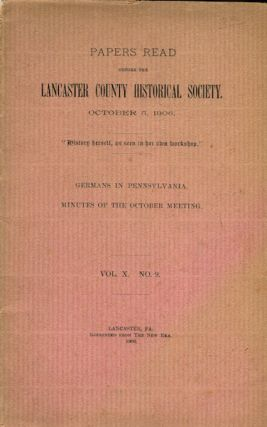 Papers Read Before The Lancaster County Historical Society, October 5, 1906; Germans In...