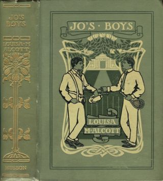 Jo's Boys and How they Turned Out: A Sequel to Little Men. Louisa May Alcott
