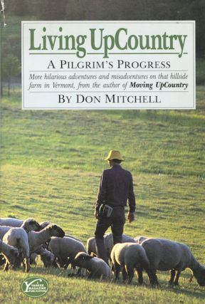 Living UpCountry, A Pilgrim's Progress. Don Mitchell
