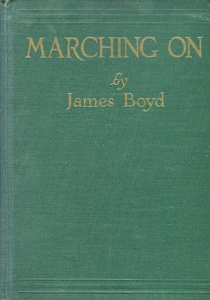 Marching On. James Boyd