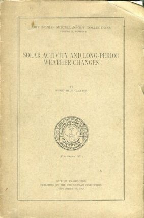 Solar Activity and Long-Period Weather Changes. Henry Helm Clayton