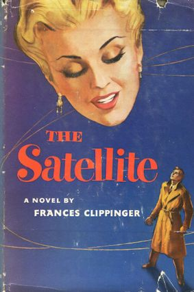 The Satellite. Frances Clippinger