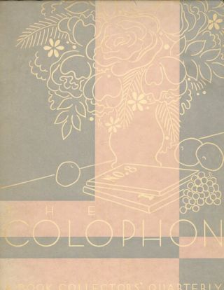 The Colophon; A Book Collector' Quarterly, Part Eight, 1931. Elmer Adler, others