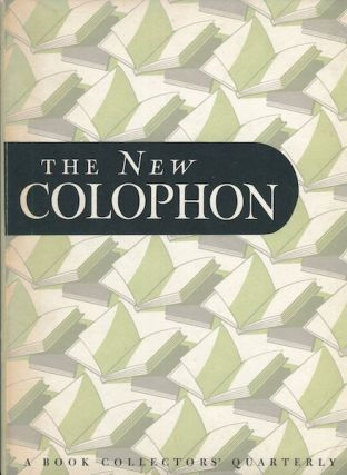 The New Colophon; A Book Collector' Quarterly, Volume 1 Part 2, April 1948. Elmer Adler, others