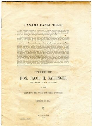 Panama Canal Tolls; Speech of Jacob H. Gallager of New Hampshire in the Senate of the United...