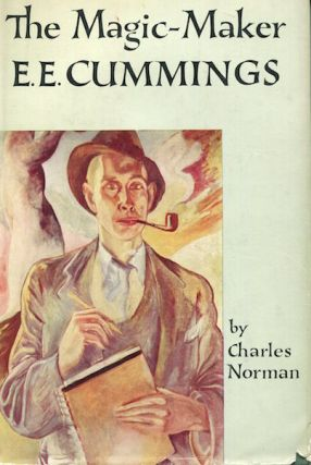The Magic Maker E. E. Cummings. Charles Norman