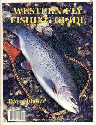 Western Fly Fishing Guide. Dave Hughes