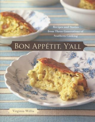 Bon Appetit, Y'all. Virginia Willis