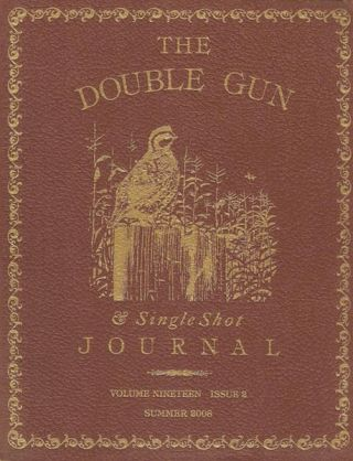 Double Gun Journal. Volume Nineteen, Issue 2, Summer 2008. Daniel Philip Cote, Joanna Lynn Cote