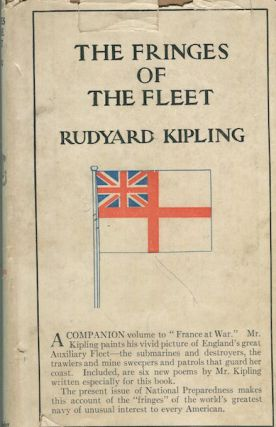 "The Fringes Of The Fleet; A Companion Volume To ""France At War"" Rudyard Kipling"