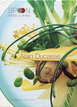 Spoon Food & Wine. Alain Ducasse