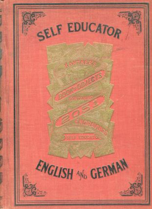 Kantner's Illustrated Book Objects and Self-Educator Containing 2051 Engravings with Explanations...