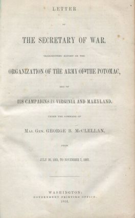 Letters of the Secretary of War, Transmitting Report on the Organization of the Army of the...