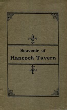 Souvenir Of Hancock Tavern, Corn Court, Boston. Mrs. Lue Stuart Wadsworth, Compiler