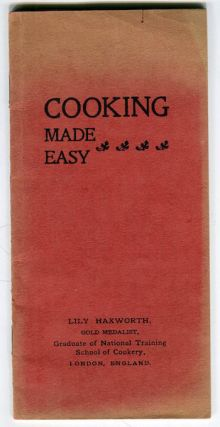Cooking Made Easy. Lily Haxworth