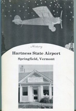 History Harkness Airport Springfileld Vermont. Gertrude E. Baker