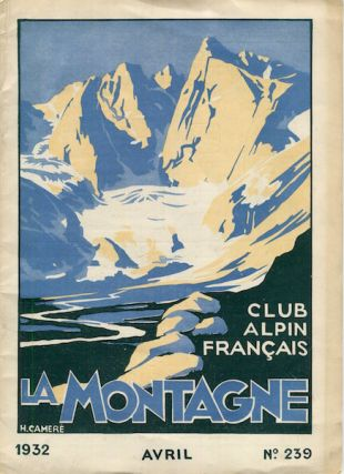La Montagne, Club Alpin Francais. J. De Golcz, others