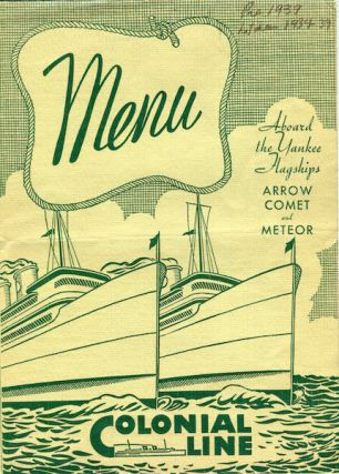 Menu) Colonial Line; Aboard The Yankee Flagships Arrow Comet and Meteor