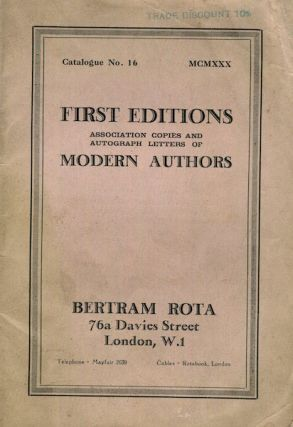 Antiquarian Bookselling) Catalogue #16; First Editions, Association Copies And Autographed...