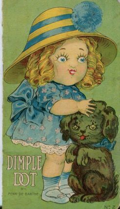 The Story Of Dimple Dot. Penn De Barthe