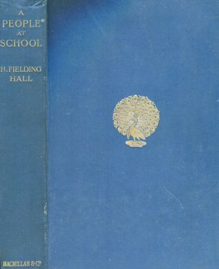 A People At School. H. Fielding Hall
