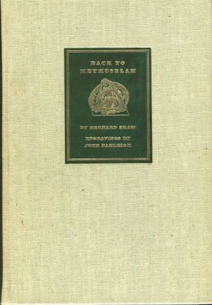 Back To Methuselah (A Metabiological Pentateuch); With a Preface by Mr. Shaw And With Wood...