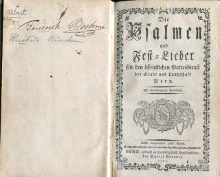 Die Psalmen und Fest-Lieder für den öffentlichen Gottesdienst der Stadt und Landschaft Bern; (The Psalms and Festival Songs for the Public Worship of the City and Landscape Of Bern