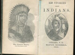 150 Stories About Indians. Rufus Merrill, Compiler