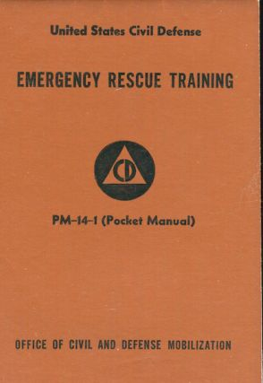Emergency Rescue Training PM-14-1 (Pocket Manual). Department Of Defense