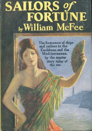 Sailors Of Fortune. William McFee